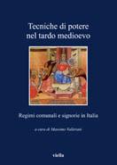 Un recueil d'articles sur les techniques de la politique dans l'Italie médiévale.